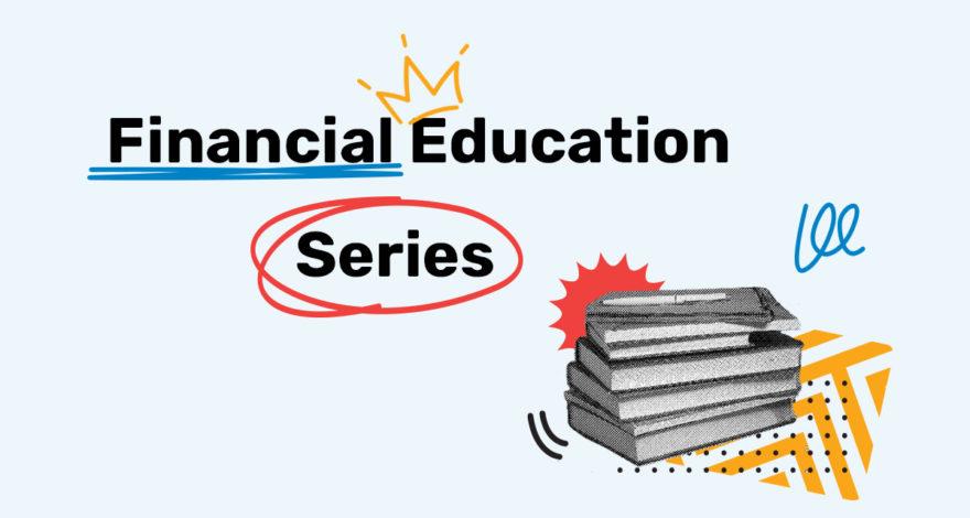 Financial Education Series